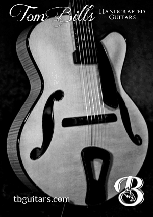 Handmade Archtop Guitars by Tom Bills