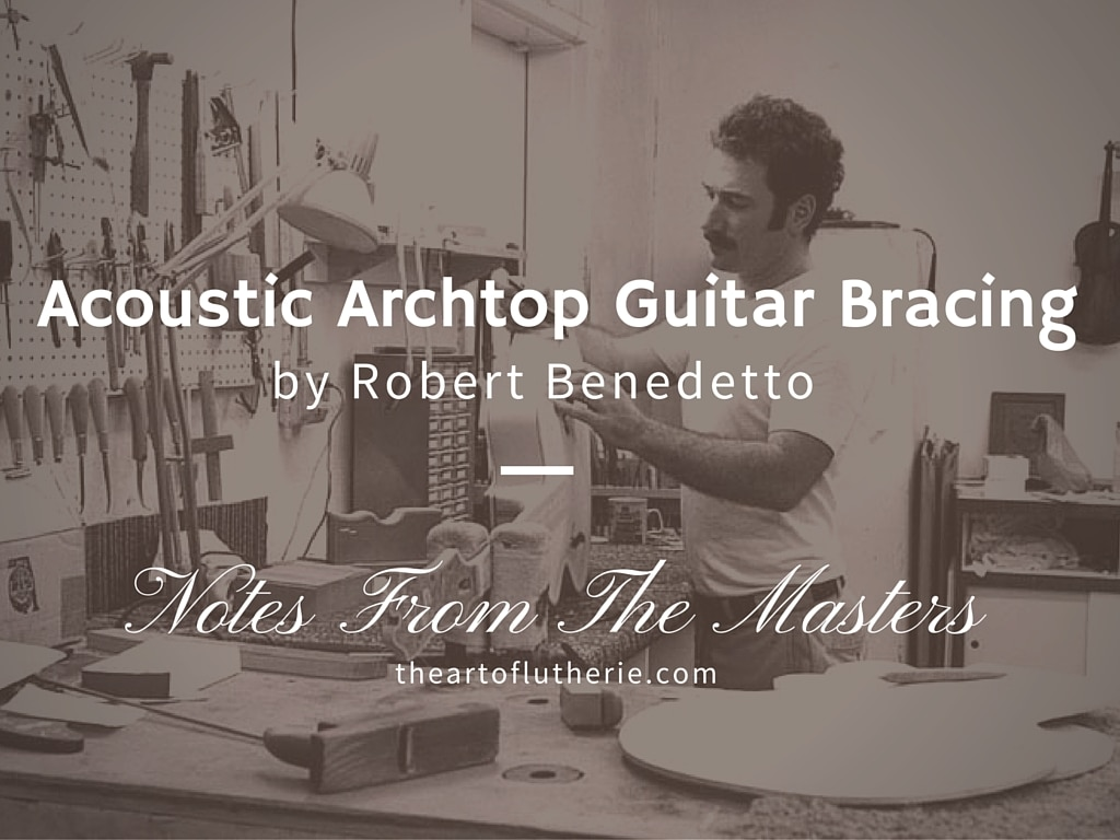 Building A Guitar With Benedetto S Book