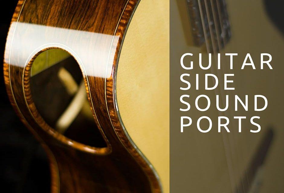 Guitar Side Sound Ports