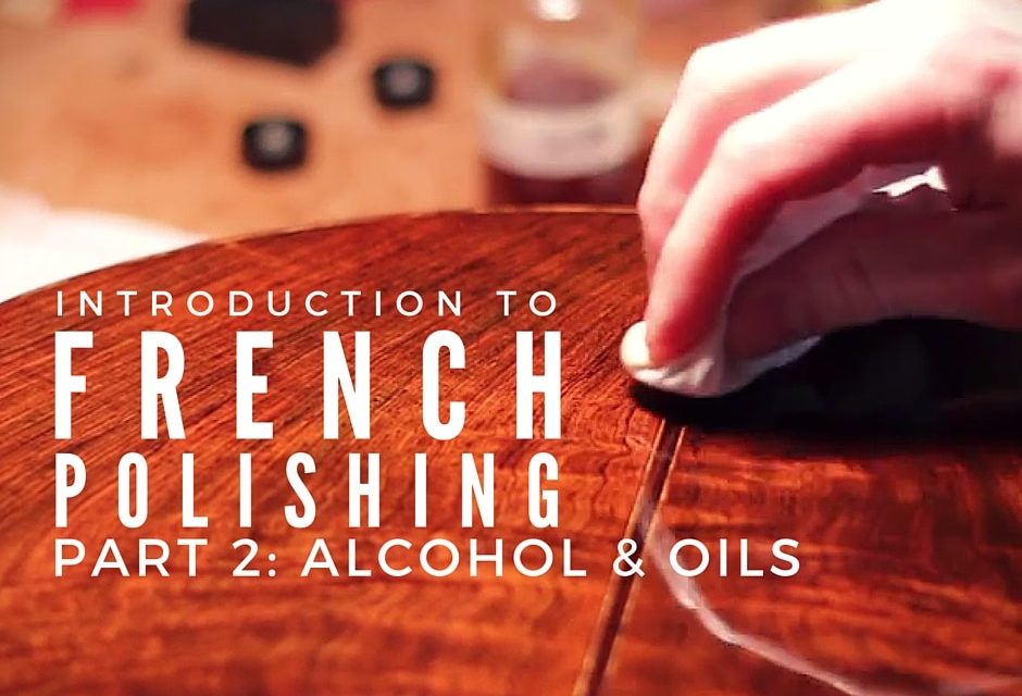 Alcohol And Oils For French Polishing