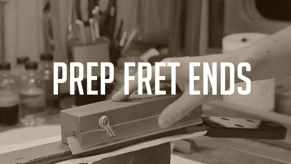 2 FRET END PREP