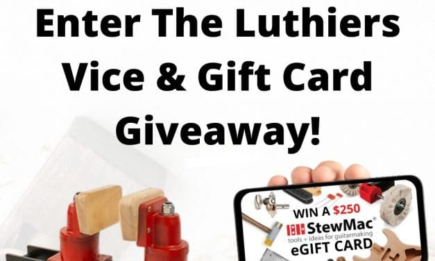 Stewmac Luthiers Vice & Gift Card Giveaway